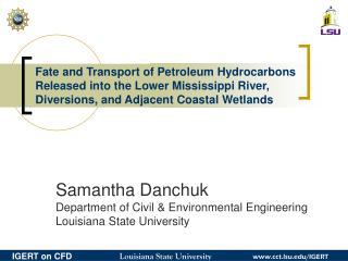 Fate and Transport of Petroleum Hydrocarbons Released into the Lower Mississippi River
