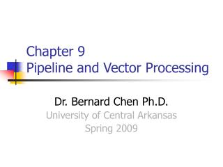 Chapter 9  Pipeline and Vector Processing