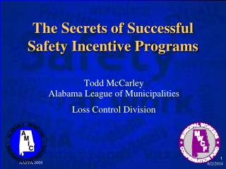 The Secrets of Successful Safety Incentive Programs