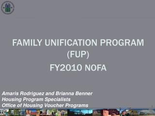FAMILY UNIFICATION PROGRAM (FUP)  FY2010  nofa