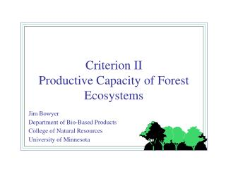 Criterion II Productive Capacity of Forest Ecosystems