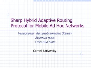 Sharp Hybrid Adaptive Routing Protocol for Mobile Ad Hoc Networks