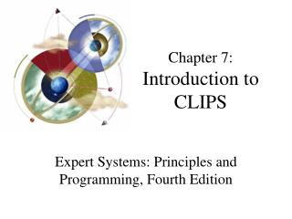 Chapter 7: Introduction to CLIPS