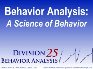 Behavior Analysis: A Science of Behavior
