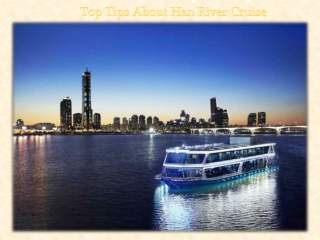 Top Tips About Han River Cruise
