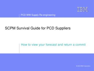 SCPM Survival Guide for PCD Suppliers