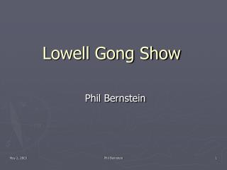 Lowell Gong Show