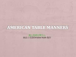 American Table Manners
