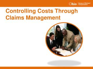 Controlling Costs Through Claims Management