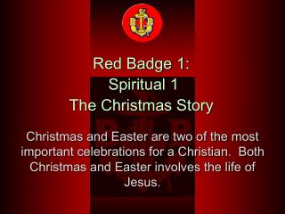 Red Badge 1:  Spiritual 1 The Christmas Story