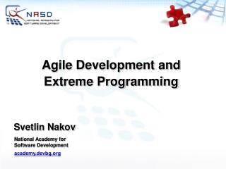 Agile Development and Extreme Programming