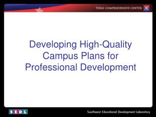 Developing High-Quality Campus Plans for Professional Development