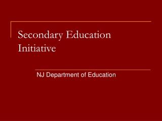 Secondary Education Initiative