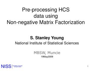 Pre-processing HCS  data using  Non-negative Matrix Factorization