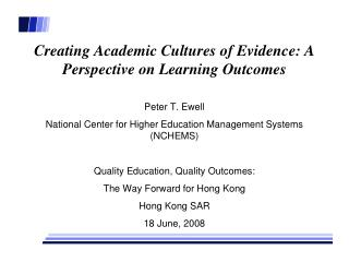 Creating Academic Cultures of Evidence: A Perspective on Learning Outcomes