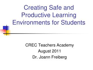 Creating Safe and Productive Learning Environments for Students