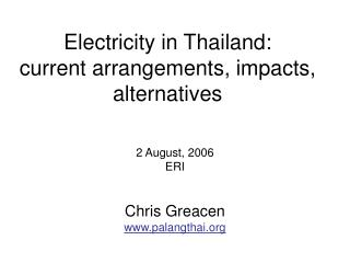 Electricity in Thailand: current arrangements, impacts, alternatives