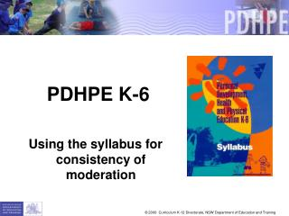 PDHPE K-6 Using the syllabus for consistency of moderation