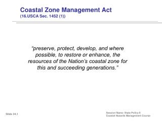 Coastal Zone Management Act (16.USCA Sec. 1452 (1))