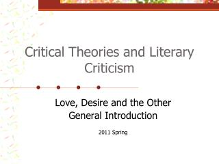 Critical Theories and Literary Criticism