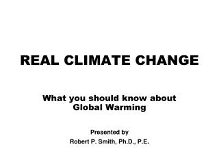 REAL CLIMATE CHANGE