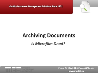 Archiving Documents: Is Microfilm Dead?