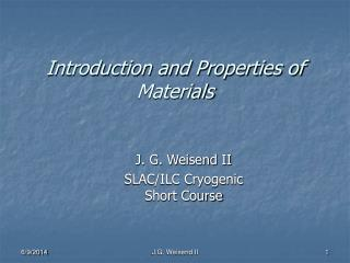 Introduction and Properties of Materials