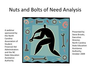 Nuts and Bolts of Need Analysis