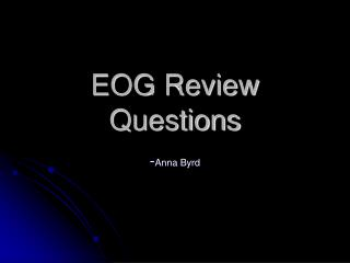 EOG Review Questions