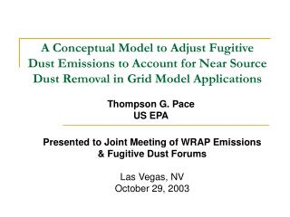 A Conceptual Model to Adjust Fugitive Dust Emissions to Account for Near Source Dust Removal in Grid Model Applications