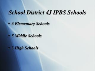 School District 4J IPBS Schools