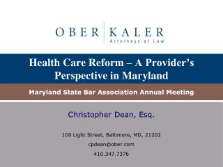 Health Care Reform – A Provider's Perspective in Maryland