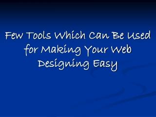 Latest Web Designing Tools