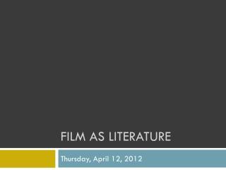 Film as Literature