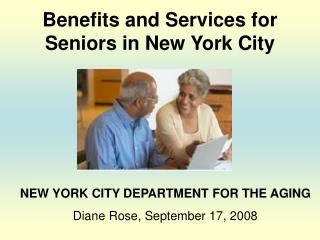 Benefits and Services for Seniors in New York City