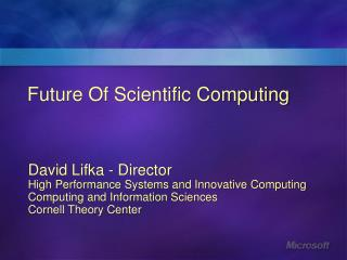 Future Of Scientific Computing