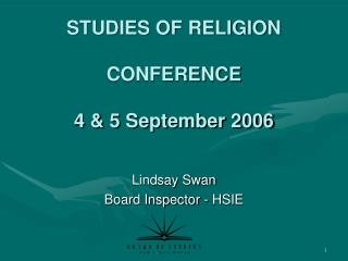 STUDIES OF RELIGION CONFERENCE 4 & 5 September 2006