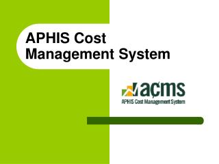 APHIS Cost  Management System