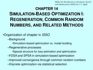 CHAPTER 14 S IMULATION - B ASED  O PTIMIZATION I :  R EGENERATION ,  C OMMON  R ANDOM  N UMBERS ,  AND R ELATED  M ETHOD