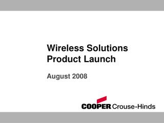 Wireless Solutions Product Launch