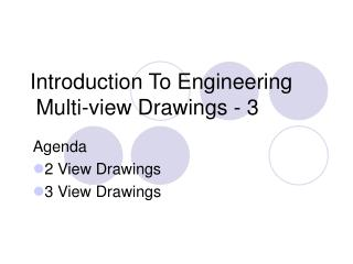 Introduction To Engineering  Multi-view Drawings - 3