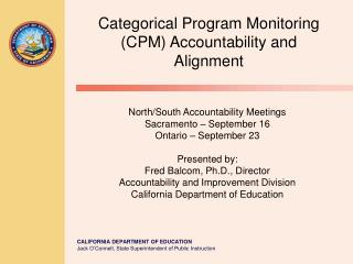 Categorical Program Monitoring (CPM) Accountability and Alignment
