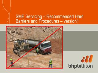 SME Servicing – Recommended Hard Barriers and Procedures – version1