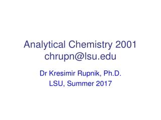 Analytical Chemistry 2001 chrupn@lsu
