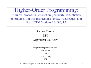 Carlos Varela RPI September 20, 2019 Adapted with permission from: Seif Haridi KTH Peter Van Roy