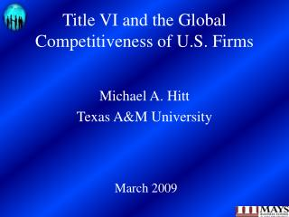 Title VI and the Global Competitiveness of U.S. Firms