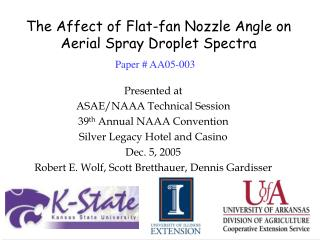 The Affect of Flat-fan Nozzle Angle on Aerial Spray Droplet Spectra