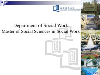 Department of Social Work Master of Social Sciences in Social Work
