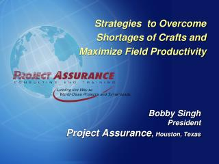 Strategies  to Overcome Shortages of Crafts and Maximize Field Productivity