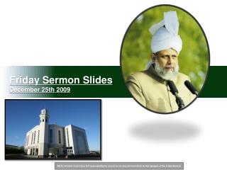 Friday Sermon Slides December 25th 2009